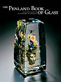 The Penland Book of Glass: Master Classes in Flamework Techniques (Penland Book Of...)
