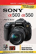 Sony a500/a550 [With Quick Reference Wallet Card] (Magic Lantern Guides)