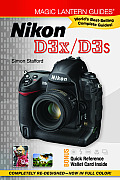 Magic Lantern Guides: Nikon D3x/D3s (Magic Lantern Guides) Cover