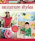 Signature Styles 20 Stitchers Craft Their Look