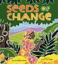 Seeds of Change Wangaris Gift to the World