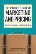 Designer's Guide To Marketing and Pricing (08 Edition)