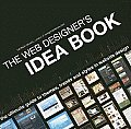 Web Designers Idea Book Volume 1 The Ultimate Guide to Themes Trends & Styles in Website Design