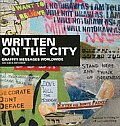 Written on the City: Graffiti Messages Worldwide Cover