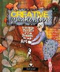 Creative Awakenings: Envisioning the Life of Your Dreams Through Art Cover