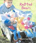 Knitted Bears: Eight Special Friends for You to Knit Cover