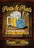 Pints and Purls: Portable Projects for the Social Knitter Cover