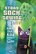 Stray Sock Sewing Making Unique Imaginative Sock Dolls Step By Step