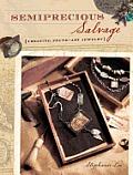 Semiprecious Salvage: Creating Found Art Jewelry