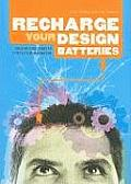 Recharge Your Design Batteries creative challenges to stretch your imagination
