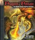 Dragons Domain The Ultimate Dragon Painting Workshop