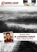 Dramatic Values - M Katherine Hurley Works in Black and White (DVD)