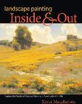 Landscape Painting Inside & Out: Capture the Vitality of Outdoor Painting in Your Studio with Oils Cover