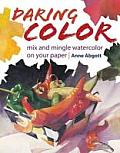 Daring Color Mix & Mingle Watercolor on Your Paper