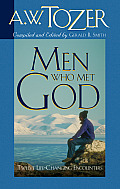 Men Who Met God: Twelve Life-Changing Encounters