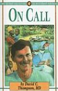 On Call: The Story of David Thompson