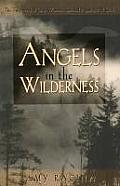 Angels In The Wilderness True Story Of O