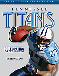 Tennessee Titans: Celebrating the First Ten Years