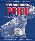 New York Giants Pride: The Amazing Story of the New York Giants Road to Victory in Super Bowl XLII