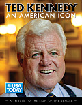 Ted Kennedy An American Icon