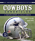 Cowboy Chronicles: A Complete History of the Dallas Cowboys