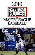 Official Rules of Major League Baseball (Official Rules of Major League Baseball)