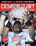 Crimson Glory: Alabama Rolls to the National Championship