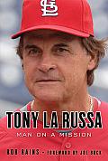 Tony La Russa: Man on a Mission