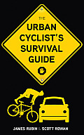 Urban Cyclists Survival Guide