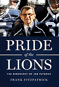 Pride of the Lions The Biography of Joe Paterno