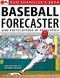 2014 Baseball Forecaster An Encyclopedia of Fanalytics