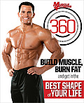 Muscle & Fitness 360: Build Muscle, Burn Fat and Get in the Best Shape of Your Life