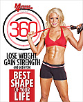 Muscle & Fitness Hers 360: Lose Weight, Gain Strength and Get in the Best Shape of Your Life
