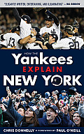 How the Yankees Explain New York