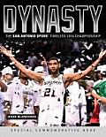Dynasty: The San Antonio Spurs' Timeless 2014 Championship: Special Commemorative Book