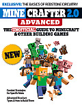 Minecrafter 2.0 Advanced: The Unofficial Guide to Minecraft and Other Building Games