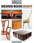 Fine Woodworking Design Book Eight Original Furniture from the Worlds Finest Craftsmen