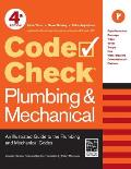 Code Check Plumbing & Mechanical: An Illustrated Guide to the Plumbing and Mechanical Codes (Code Check Plumbing & Mechanical: An Illustrated Guide) Cover
