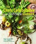 The Chefs Collaborative Cookbook: Local, Sustainable, Delicious Recipes from America's Great Chefs