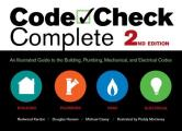 Code Check Complete 2nd Edition: An Illustrated Guide to the Building, Plumbing, Mechanical, and Electrical Codes (Code Check Complete: An Illustrated Guide to Building,)