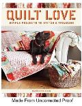 Quilt Love Simple Quilts to Stitch & Treasure