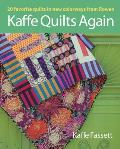 Kaffe Quilts Again 20 Favorite quilts in new colorways from Rowan