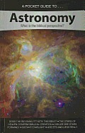 A Pocket Guide To... Astronomy: What Is the Biblical Perspective?