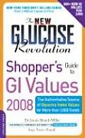 New Glucose Revolution Shoppers Guide to GI Values The Authoritative Source of Glycemic Index Values for More Than 1000 Foods