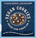 Vegan Cookies Invade Your Cookie Jar: 100 Dairy-Free Recipes for Everyone's Favorite Treats Cover