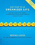 One Year to an Organized Life: From Your Closets to Your Finances, the Week-By-Week Guide to Getting Completely Organized for Good Cover