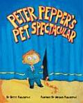 Peter Pepper's Pet Spectacular