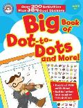 Big Book of Dot-To-Dots and More!: Books - Games & Puzzles