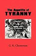 The Appetite of Tyranny