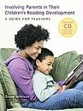 Involving Parents in Their Children's Reading Development: A Guide for Teachers